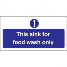 SIGN 'THIS SINK FOR FOOD WASH ONLY' 100X200MM S/A