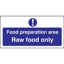 FOOD PREP AREA SIGN RAW FOOD ONLY S/A 100X200MM