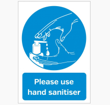 PLEASE USE HAND SANITISER PROVIDED VYNIL STICKER A5
