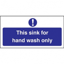 SIGN inchTHIS SINK FOR HAND WASH ONLYinch 100X200MM S/A